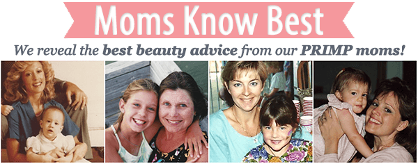best beauty tips by mom