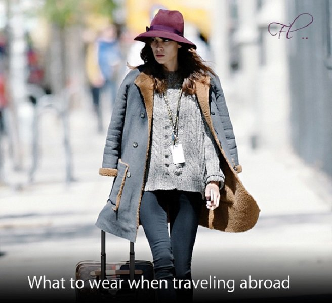 what-to-wear-when-traveling-abroad
