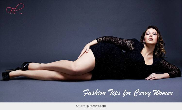 8 Amazing Fashion Tips for Curvy Women