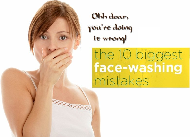 common-face-washing-mistakes