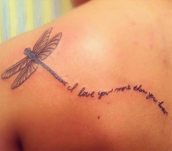 Dragonfly and Quote Tattoo