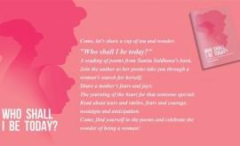 Who Shall I Be Today by Sunita Saldhana