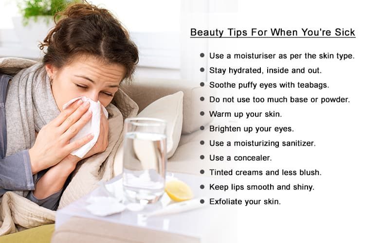 Beauty tips to look good when you are sick