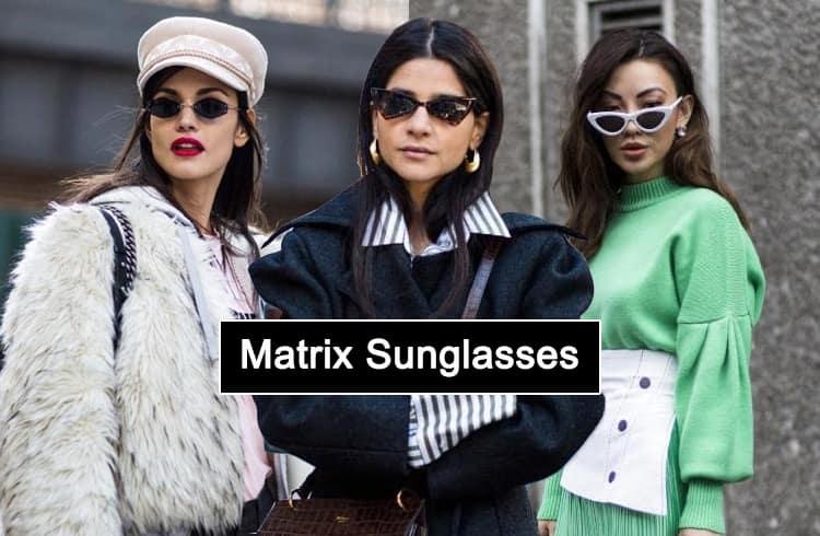 Matrix Sunglasses Trend Is Back
