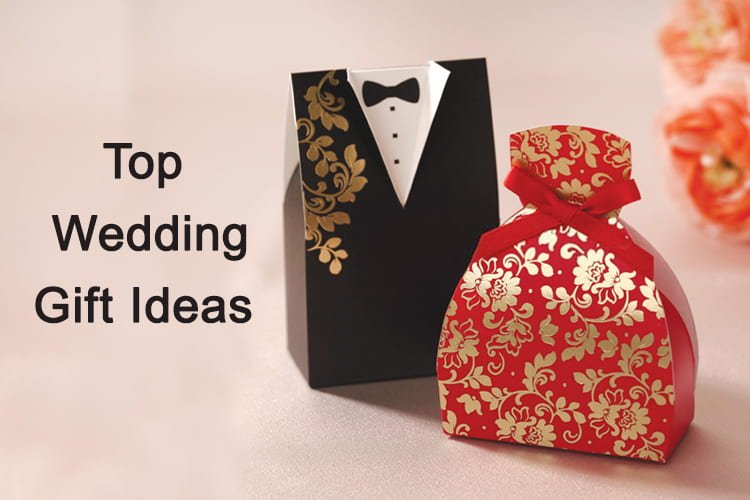 Wedding Gift Ideas: Top 25 Wedding Gift Ideas Your Loved Ones Will Never Stop