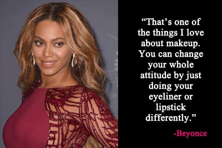 Beyonce Makeup Quotes