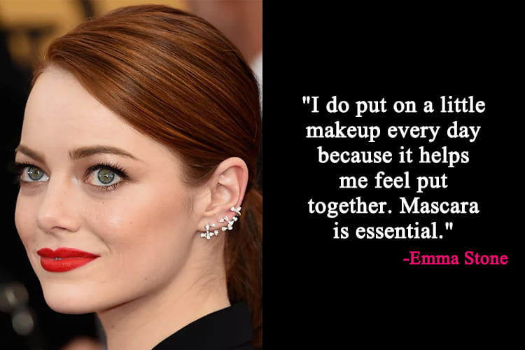 Emma Stone Makeup Quotes