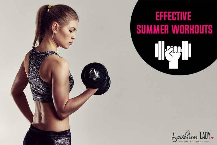 Effective Summer Workouts