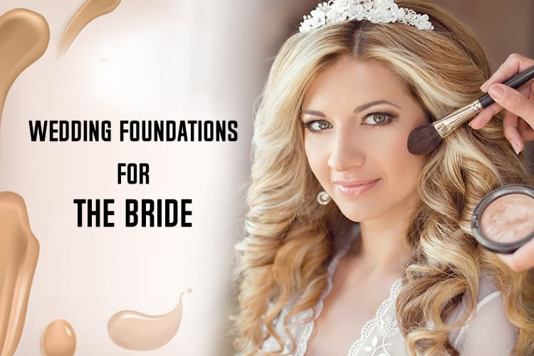 Wedding Foundations For Bride