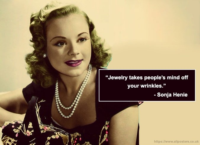 Sonja Henie Jewelry Quotes