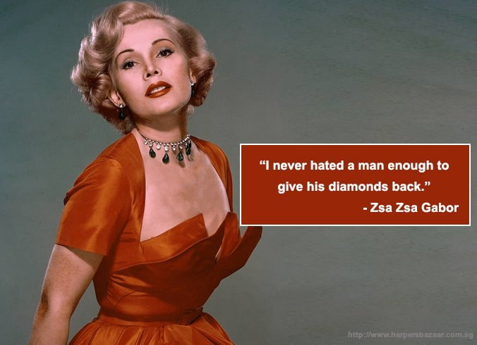 Zsa Zsa Gabor Jewelry Quotes