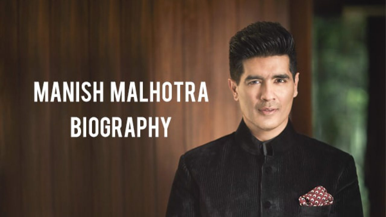 Manish Malhotra Biography And Collections That Will Mesmerize You